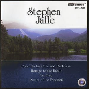 Music of Stephen Jaffe, Vol. 3