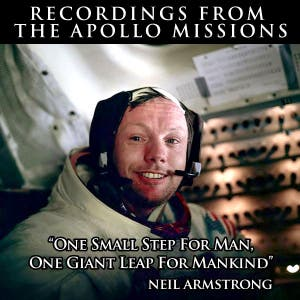 One Small Step For Man, One Giant Leap For Mankind: Recordings From The Apollo Missions