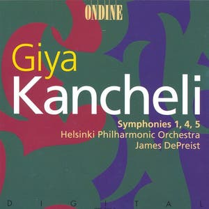 Kancheli: Symphonies Nos. 1, 4 and 5