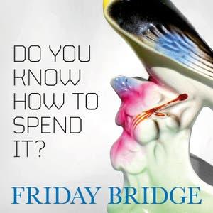 Friday Bridge