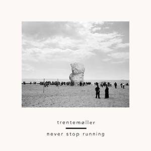 Never Stop Running - Original Mix