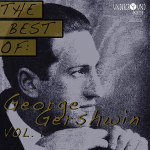 Best Of George Gershwin, Vol.1