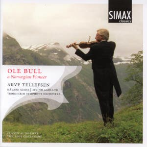 Ole Bull - A Norwegian Pioneer