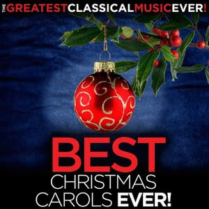 The Greatest Classical Music Ever! Best Christmas Carols Ever!