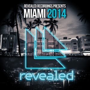 Revealed Recordings presents Miami 2014 (Mixed Version)