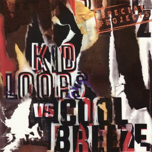 Special Projects - Kid Loops vs. Cool Breeze