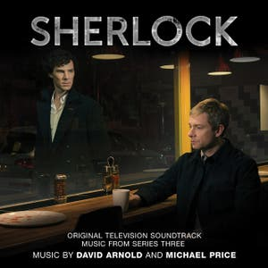 David Arnold - Sherlock: Music from Series 3 (Original Television Soundtrack)