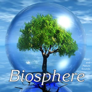 Biosphere: Nature Sounds & Music – Biosphere: Nature Sounds & Music