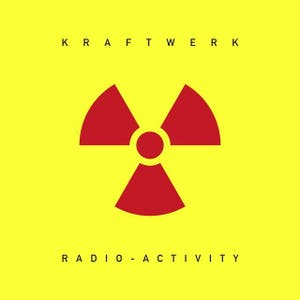 Radio-Activity [2009 Digital Remaster]