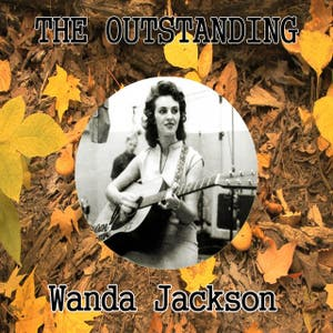 The Outstanding Wanda Jackson