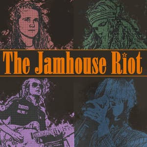 The Jamhouse Riot