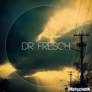 Dr. Fresch EP