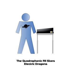 The Quadraphonic All Stars – Electric Dragons