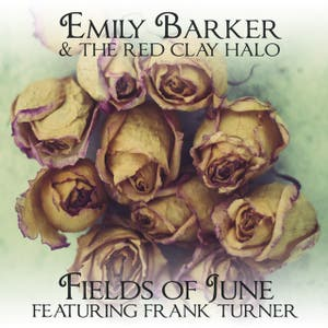 Emily Barker & The Red Clay Halo feat. Frank Turner