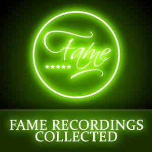 Various Artists – FAME Recordings Collected