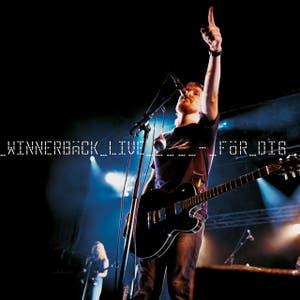 Winnerbäck Live för dig