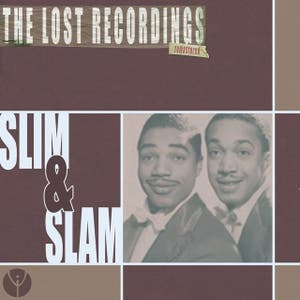 Slim & Slam: The Lost Recordings (Remastered)