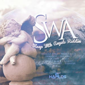 SWA (Sleep With Angels) Riddim