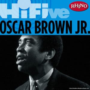 Rhino Hi-Five: Oscar Brown Jr.