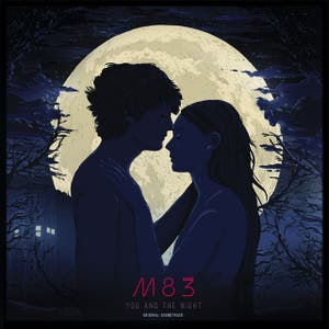 M83 – You And The Night