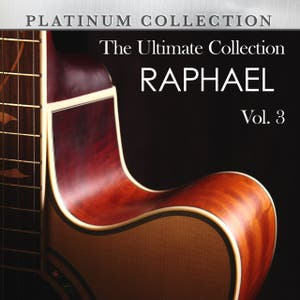 The Ultimate Collection: Raphael, Vol. 3