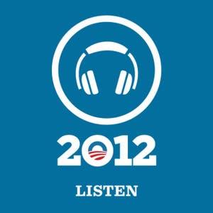 Listen Up: Obama 2012