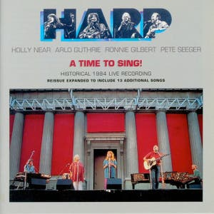 Harp - A Time to Sing!: Historical 1984 Live Recording