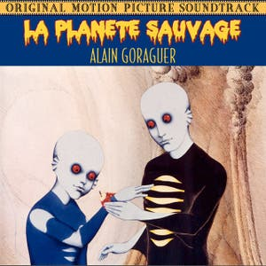 La Planète Sauvage (Original Motion Picture Soundtrack)