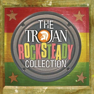 Various Artists – Trojan Rocksteady Collection