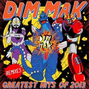 Dim Mak Greatest Hits 2013: Remixes