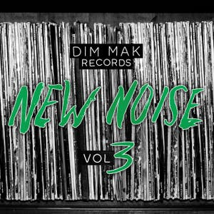 Dim Mak Records New Noise, Vol. 3
