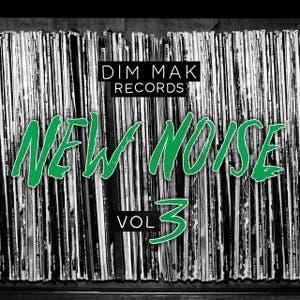 Dim Mak Records New Noise, Vol. 3