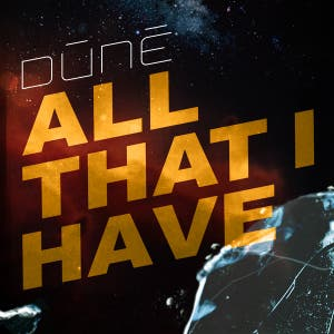 All That I Have - Radio Edit