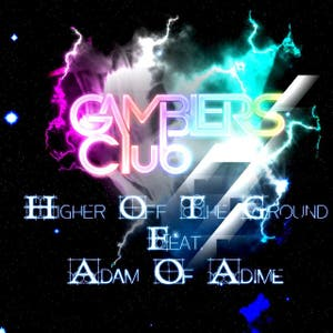 Higher Off the Ground - EP
