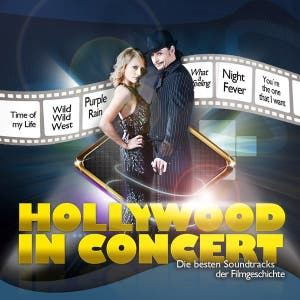 Hollywood in Concert (Die besten Soundtracks der Filmgeschichte)