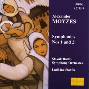 Moyzes: Symphonies Nos. 1 and 2