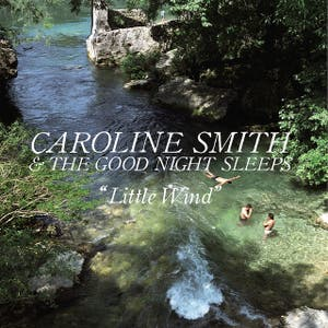 Caroline Smith & The Good Night Sleeps