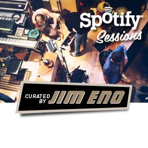 Spotify Sessions - Curated by Jim Eno