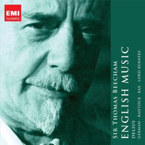 Sir Thomas Beecham: The English Collection