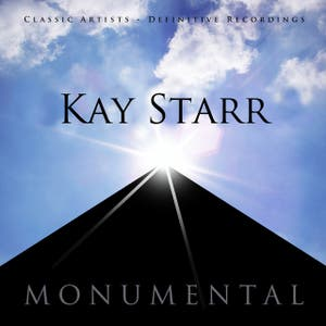 Monumental - Classic Artists - Kay Starr