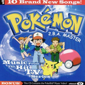 POKEMON - 2.B.A. Master - Music from the Hit TV Series - an iTunes Exclusive