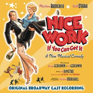 Nice Work If You Can Get It (Original Broadway Cast)