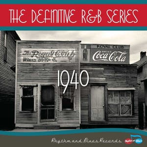 The Definitive R&B Series – 1940