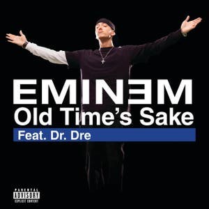 Old Time's Sake feat. Dr. Dre