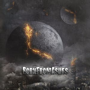 Born from Ashes – Born from Ashes