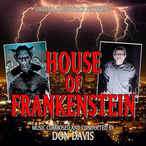 House Of Frankenstein - Original Soundtrack Recording