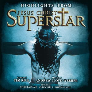 Highlights From Jesus Christ Superstar