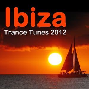 Ibiza Trance Tunes 2012