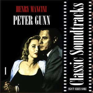 Peter Gunn (1959 - 1960 TV Series Score), Volume 1
