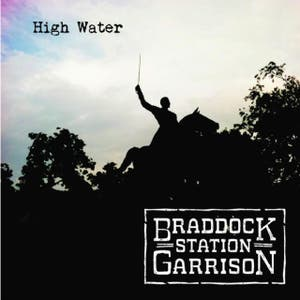 Braddock Station Garrison – High Water